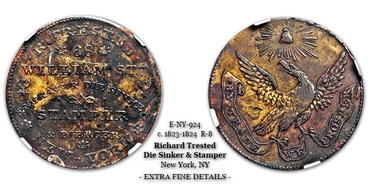 Rulau E-NY-924 Richard Trested By Trade We Prosper