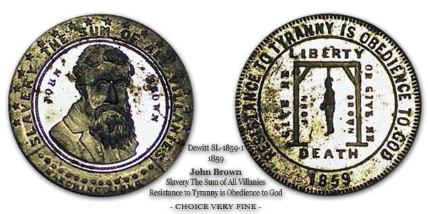 Dewitt SL-1859-1 Slavery The Sum of All Villanies John Brown
