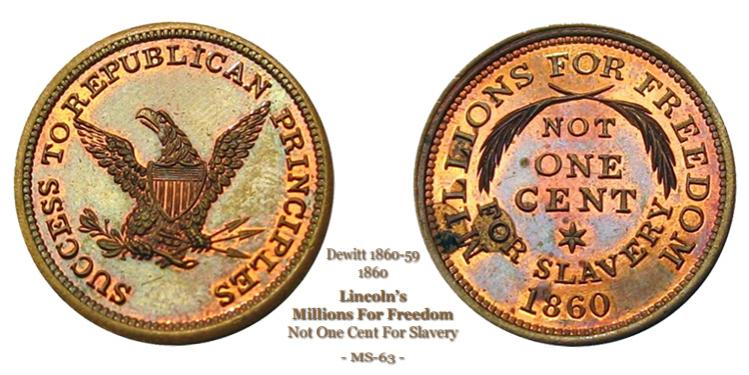 Dewitt 1860-59 Lincoln's Millions for Freedom 'Not One Cent for Slavery'