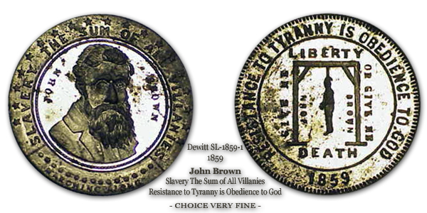1859 Dewitt SL 1859-1 John Brown Resistance to Tyranny is Obedience to God