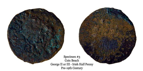 Specimen 3 can be diagnosed by the obverse clockwise letters 'G E O R G' starting at 7 o'clock. The reverse can be diagnosed as Irish by the appearance of harp strings. The rightmost date can be distinguished by the appearance of the top loop of an 8 and the top stem of a 1. Given the specimen's diameter, it is a George II or III Irish half penny. It is plausible that it is a George III half penny, given that regal Irish half pennies were struck in 1781. That said, it is unclear definitively whether the specimen is regal, evasion, or a contemporary counterfeit.
