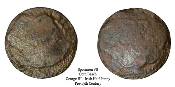 Specimen 8 is another copper that although has endured quite a bit of corrosion, is identifiable as a George III Irish half penny. The 'III' is visible on the obverse at 2 o'clock, and the Irish harp is readily apparent on the reverse. The bottom of the specimen appears to have a 7 directly after the bottom center-line of the harp. Thus, it would have the date 177?.