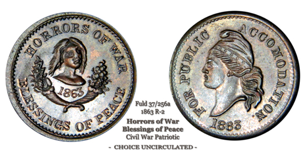 Patriotic Civil War Token Fuld 37 Fuld 256a Horrors of War Blessings of Peace