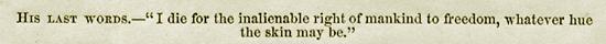 John Brown Abolitionist Last Words
