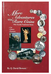 More Adventures with Rare Coins