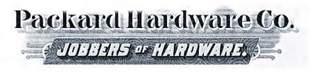 Packard Hardware Company Jobbers of Hardware