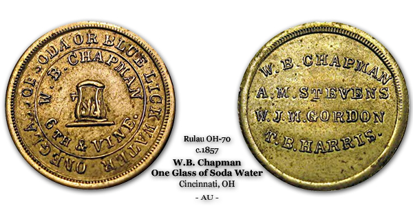 Rulau Miller OH-70 c.1857 W.B. Chapman Good for One Glass of Soda or Blue Lick Water