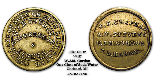 Rulau Miller OH-72 c.1857 W.J.M. Gordon Good for One Glass of Soda or Blue Lick Water
