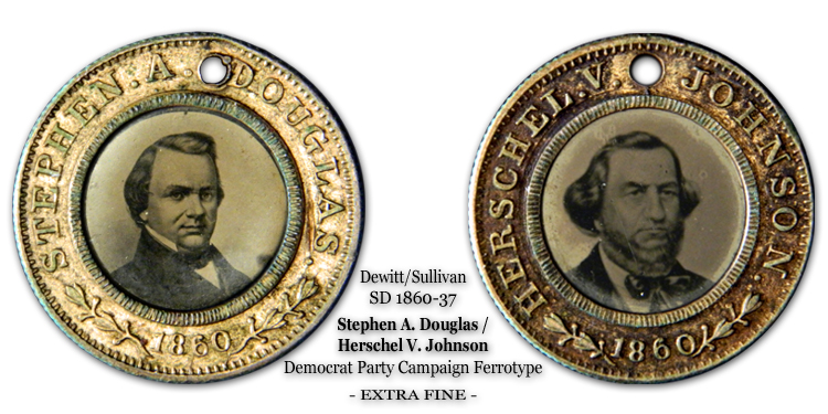 Ferrotype Stephen A. Douglas and Herschel V. Johnson Democrat ProSlavery Ferrotype