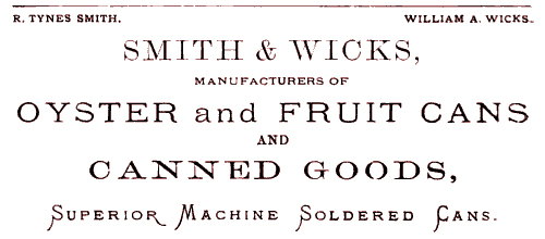 Smith & Wicks Canning Company - Superior Machine Soldered Cans