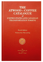 Atwood-Coffee Catalog of United States and Canadian Transportation Tokens