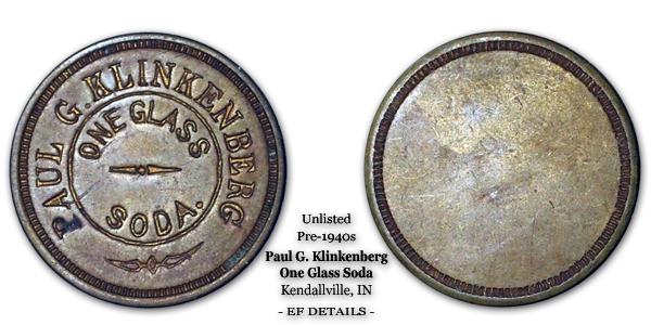 Unlisted Paul G. Klinkenberg Soda Token Kendallville IN