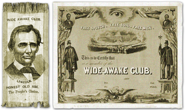 Republican Wide Awake Club Lincoln Free Speech Free Soil Free Men
