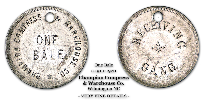 Champion Compress & Warehouse Company - Token - One Bale Receiving Gang 1910-1920